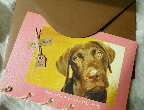 You Make My Troubles Go Away - Labrador Dog - Greeting Card